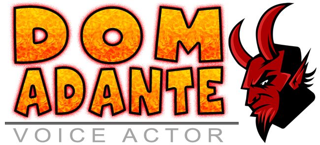 Dom Adante Character Voice Over Talent Voice Actor Voice Over Artist Voice Talent
